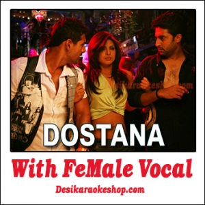 Desi Girl - With Female Vocal - Dostana - (MP3 Format)