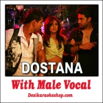 Desi Girl - With Male Vocal - Dostana - (MP3 Format)