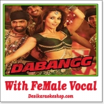 Munni Badnaam - With Female Vocal - Dabangg - (VIDEO+MP3 Format)