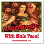 Munni Badnaam - With Male Vocal - Dabangg - (MP3 Format)
