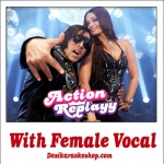 Zor ka Jhatka - With Female Vocal - Action Replayy - (MP3 Format)