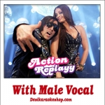 Zor ka Jhatka - With Male Vocal - Action Replayy - (VIDEO+MP3 Format)