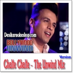 Chalte Chalte (The Unwind Mix) - Abhijeet Sawant - 2015 - (VIDEO+MP3 Format)