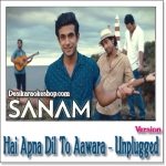 Hai Apna Dil To Aawara (Unplugged) - Sanam Puri Ft. Soogum Sookha - 2016 - (MP3 Format)
