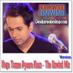 Hoga Tumse Pyara Kaun (The Unwind Mix) - Shriram Iyer - 2015 - (VIDEO+MP3 Format)
