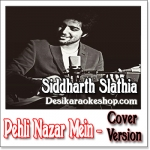 Pehli Nazar Mein (Cover Version) - Siddharth Slathia - 2016 - (MP3 Format)