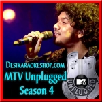 Ranjish Hee Sahi (Unplugged) - MTV Unplugged Season 4 - 2016 - (VIDEO+MP3 Format)
