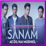 Ae Dil Hai Mushkil (Unplugged) - Sanam Puri - 2016 - (VIDEO+MP3 Format)