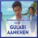 Gulabi Aankhein (Unplugged) - Sanam Puri - 2015 - (VIDEO+MP3 Format)