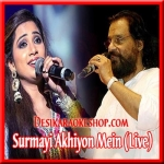 Surmayi Akhiyon Mein (Live Performance) - Shreya Ghoshal and Yesudas - 2013 - (VIDEO+MP3 Format)