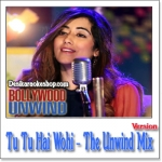 Tu Tu Hai Wohi (The Unwind Mix) - Jonita Gandhi - 2015 - (VIDEO+MP3 Format)