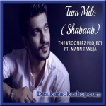 Tum Mile (Shabaab) Unplugged - The Kroonerz Project Version - 2015 - (VIDEO+MP3 Format)