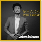 Waada - Tony Kakkar - 2017 - (MP3 Format)