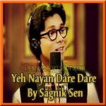 Yeh Nayan Dare Dare (Sagnik Sen) - The Legends (Season-2) - 2016 - (VIDEO+MP3 Format)