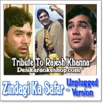 Zindagi Ka Safar (Unplugged) - Tribute To Rajesh Khanna - 2012 - (VIDEO+MP3 Format)