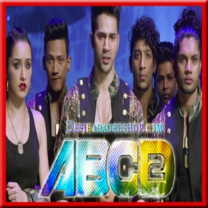 Vande Matram - ABCD-2 - 2015 - (VIDEO+MP3 Format)