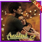 Chahun Main Ya Na - Aashiqui 2 - 2013 - (VIDEO+MP3)