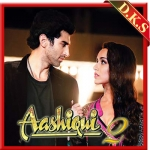 Tum Hi Ho - With Out Chorus - Aashiqui 2 - 2013 - (MP3)