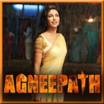 O Saiyyan - Agneepath - 2012 - (VIDEO+MP3)
