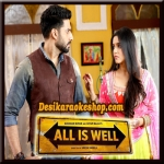 Baaton Ko Teri - All Is Well - 2015 - (VIDEO+MP3 Format)