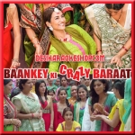 Baby Modern Modern - Baankey Ki Crazy Baraat - 2015 - (VIDEO+MP3 Format)