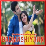 Thode Se Hum - Badmashiyaan - 2015 - (VIDEO+MP3 Format)