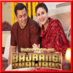 Zindagi Kuchh To Bata - Bajrangi Bhaijaan - 2015 - (VIDEO+MP3 Format)