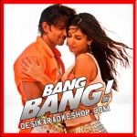 Meherbaan - Bang Bang - 2014 - (VIDEO+MP3 Format)