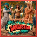 Ishq Karenge - Bangistan - 2015 - (VIDEO+MP3 Format)