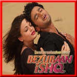 Ankhon Mein Basa Lunga - Bezubaan Ishq - 2015 - (VIDEO+MP3 Format)