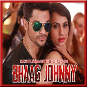 Aankhon Aankhon - Bhaag Johnny - 2015 - (VIDEO+MP3 Format)