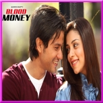 Chaahat - Blood Money - 2012 - (VIDEO+MP3)