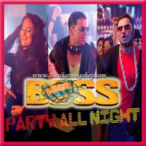 Party All Night - Boss - 2013 - (VIDEO+MP3 Format)