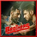 Gaaye Ja (Male Version) - Brothers - 2015 - (MP3 Format)