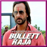 Bullett Raja - Bullett Raja - 2013 - (VIDEO+MP3)