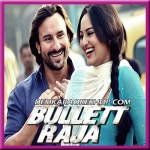 Saamne Hai Savera - Bullett Raja - 2013 - (MP3)