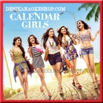 Khwaishein (Rock Version) - Calender Girls - 2015 - (VIDEO+MP3 Format)