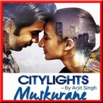 Muskurane - City Lights - ( MP3 Format )