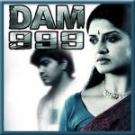 Mujhe Chod Ke - Dam 999 - 2011 - (VIDEO+MP3)