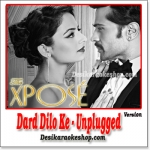 Dard Dilo Ke (Unplugged Version) - The Xpose - 2014 - (VIDEO+MP3 Format)