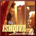 Kya Hoga - Dedh Ishqiya - 2014 - (VIDEO Lyrics On Screen+MP3)