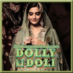 Mere Naina Kafir Ho Gaye - Dolly Ki Doli - 2015 - (VIDEO+MP3 Format)