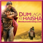 Moh Moh Ke Dhaage (Male) - Dum Laga Ke Haisha - 2015 - (VIDEO+MP3 Format)