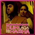 Moh Moh Ke Dhaage (Female) - Dum Laga Ke Haisha - 2015 - (VIDEO+MP3 Format)