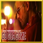 Slowly Slowly - Go Goa Gone - 2013 - (VIDEO+MP3)