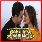 Naina - Gori Tere Pyaar Mein - 2013 - (VIDEO+MP3)