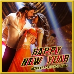 Dance Like a Chammiya - Happy New Year - 2014 - (MP3 Format)
