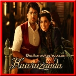 Dil E Naadan - Hawaizaada - 2015 - (VIDEO+MP3 Format)