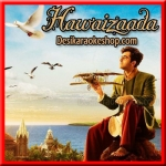 Hawaizaada Dil - Hawaizaada - 2015 - (MP3 Format)