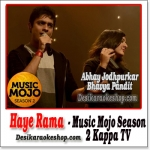 Haye Rama (Revisited) - Music Mojo Season 2 Kappa TV - (VIDEO+MP3 Format)